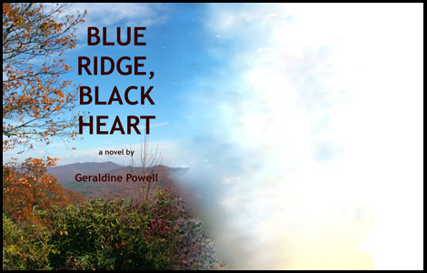 Blue Ridge, Black Heart