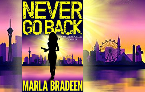 Never Go Back - Marla Bradeen